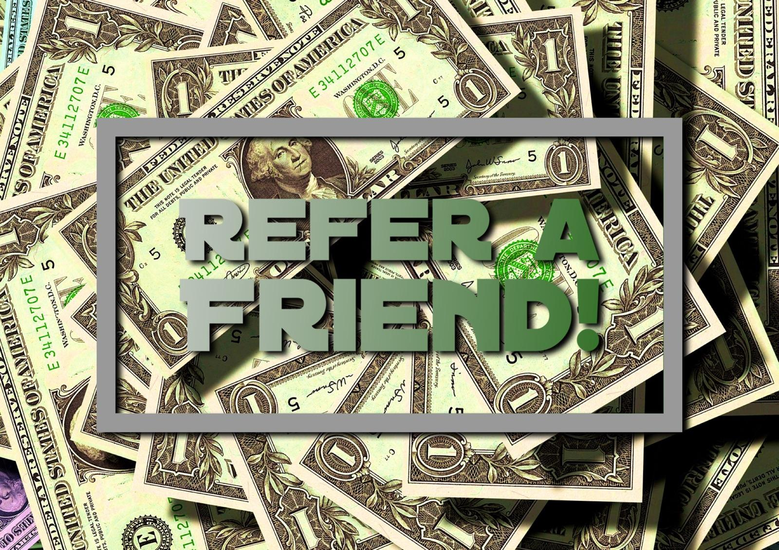 $50.00 When You Refer a Friend!